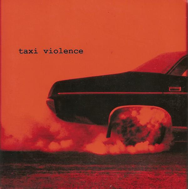 Taxi Violence EP